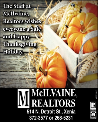 The Staff at McIlvaine Realtors wishes everyone a Safe and Happy Thanksgiving Holiday