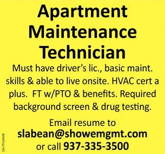 Must Have Driver's Lic., Basic Maint. Skills & Able To