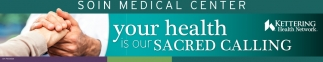 Your health is our sacred calling